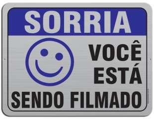 Famoso Aviso: Sorria, Você está Sendo Filmado!