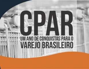 ESPECIAL CPAR – Um ano de conquistas para o Varejo Brasileiro