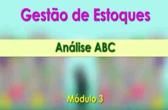 ABAD - Gestão de Estoque - Análise ABC. Modulo 3
