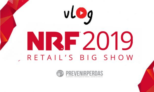 VLOG NRF 2019 - MAIOR E MAIS IMPORTANTE EVENTO DO VAREJO MUNDIAL