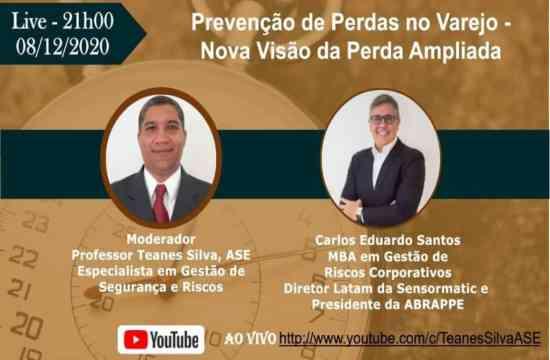 LIVE: Prevenção de Perdas no Varejo - Nova Visão da Perda Ampliada com os professores Teanes Silva e Carlos Eduardo Santos.