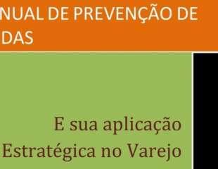 Manual de Prevenção de Perdas e sua aplicação estratégica no varejo